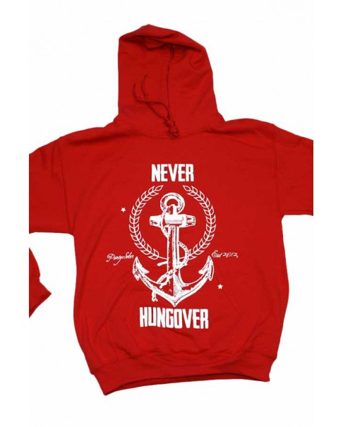 Never Hungover Hoodie